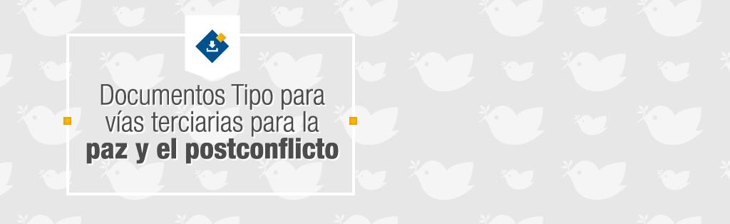 Vías Terciarias para la Paz y el Postconflicto